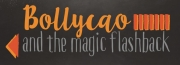 Bollycao and the magic flashback